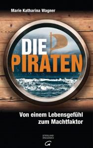 Die Piraten von Marie Katharina Wagner