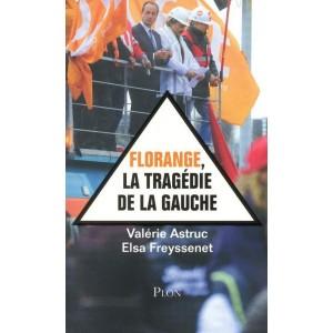 EODE-BOOKS - florange, la tragedie de la gauche