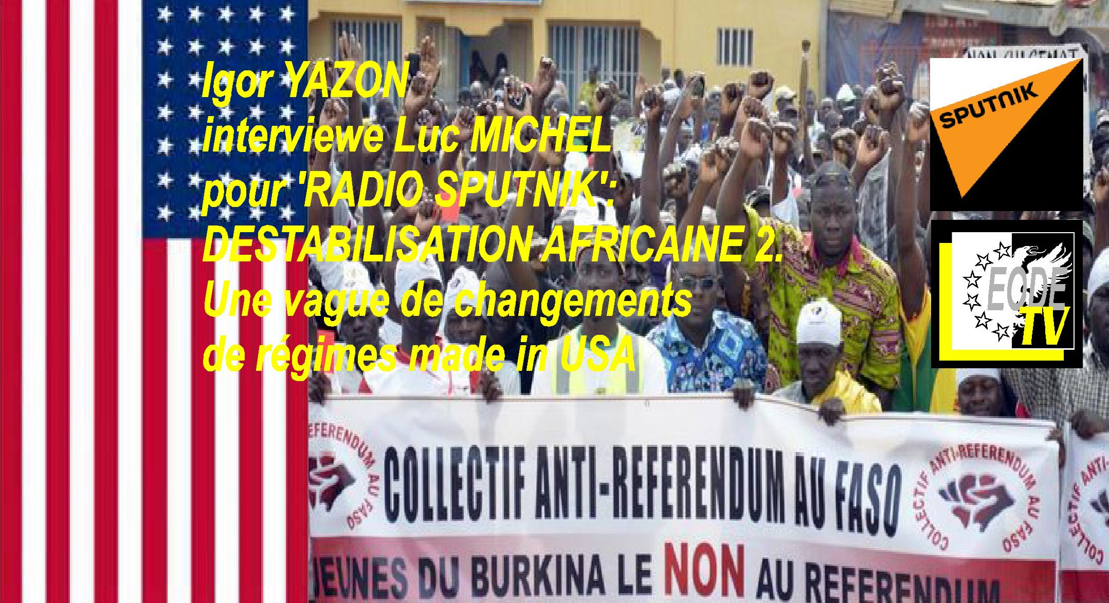 EODE-TV - EXPERTS lm DESTABILISATION AFRICAINE 2. LA VAGUE (2015 10 03)  FR