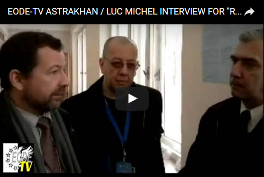 EODE TV ASTRAKHAN - LUC MICHEL INTERVIEW FOR  RUSSIA 1 TV - Popular Astrakhan Videos