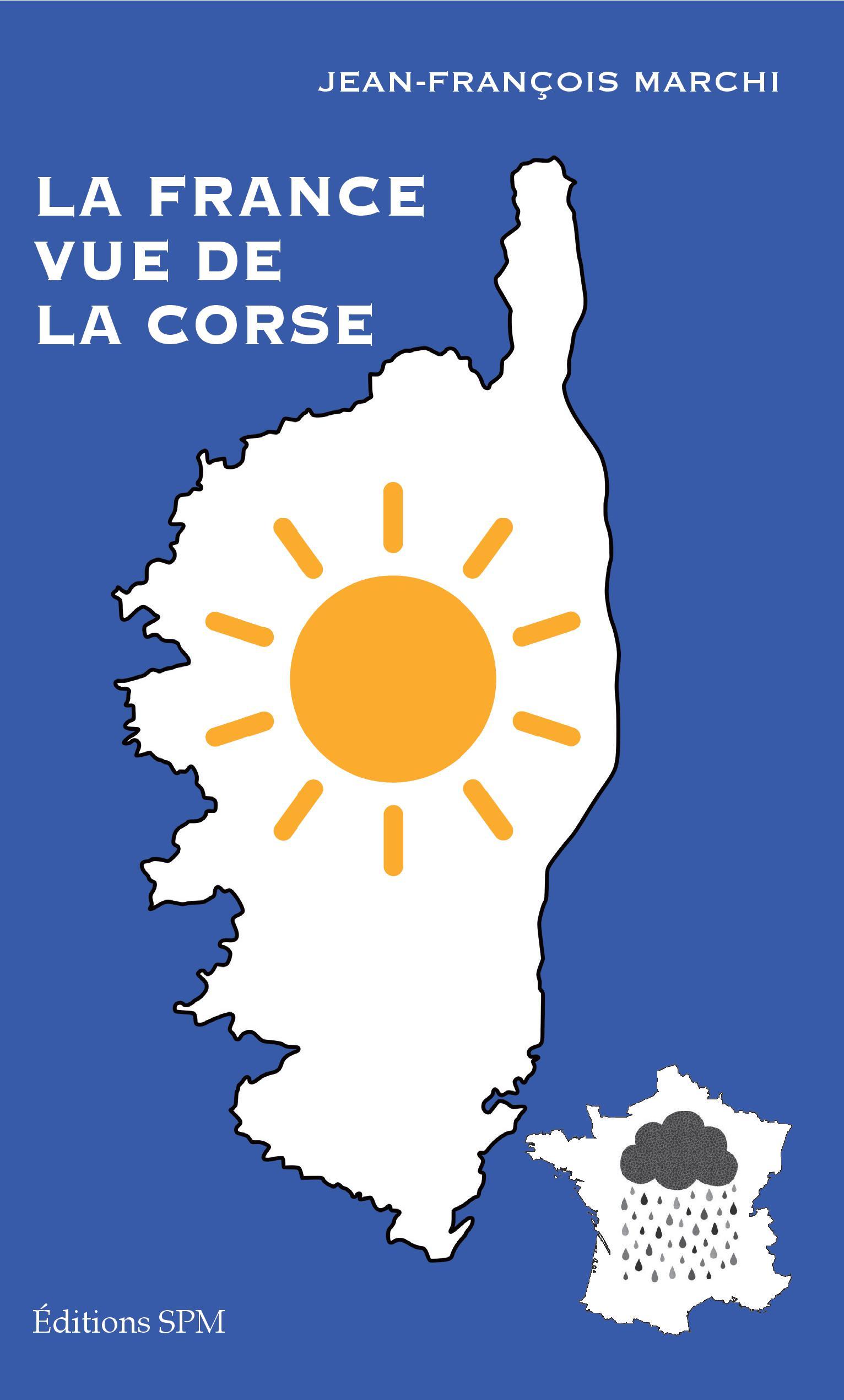 LA FRANCE VUE DE LA CORSE cover