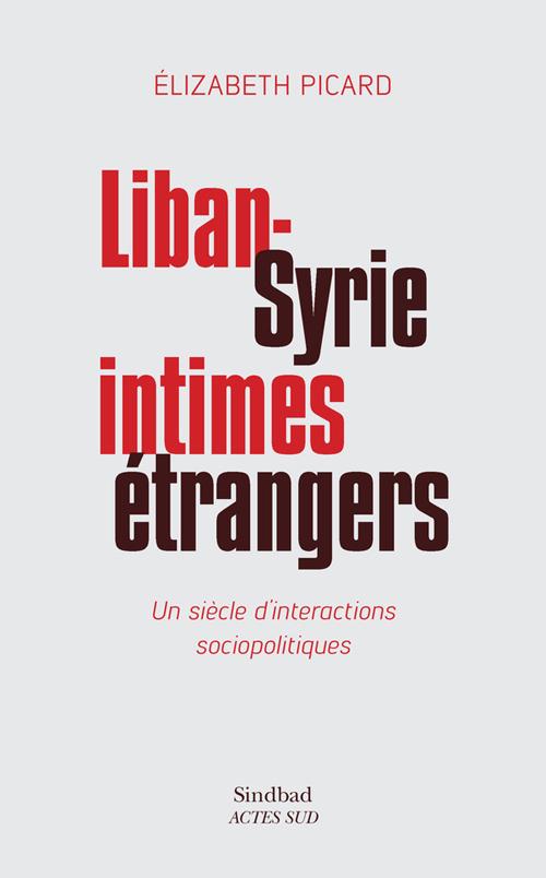 EODEBOOKS - LIBAN-SYRIE INTIMES  ETRANGERS (2017 01) FR