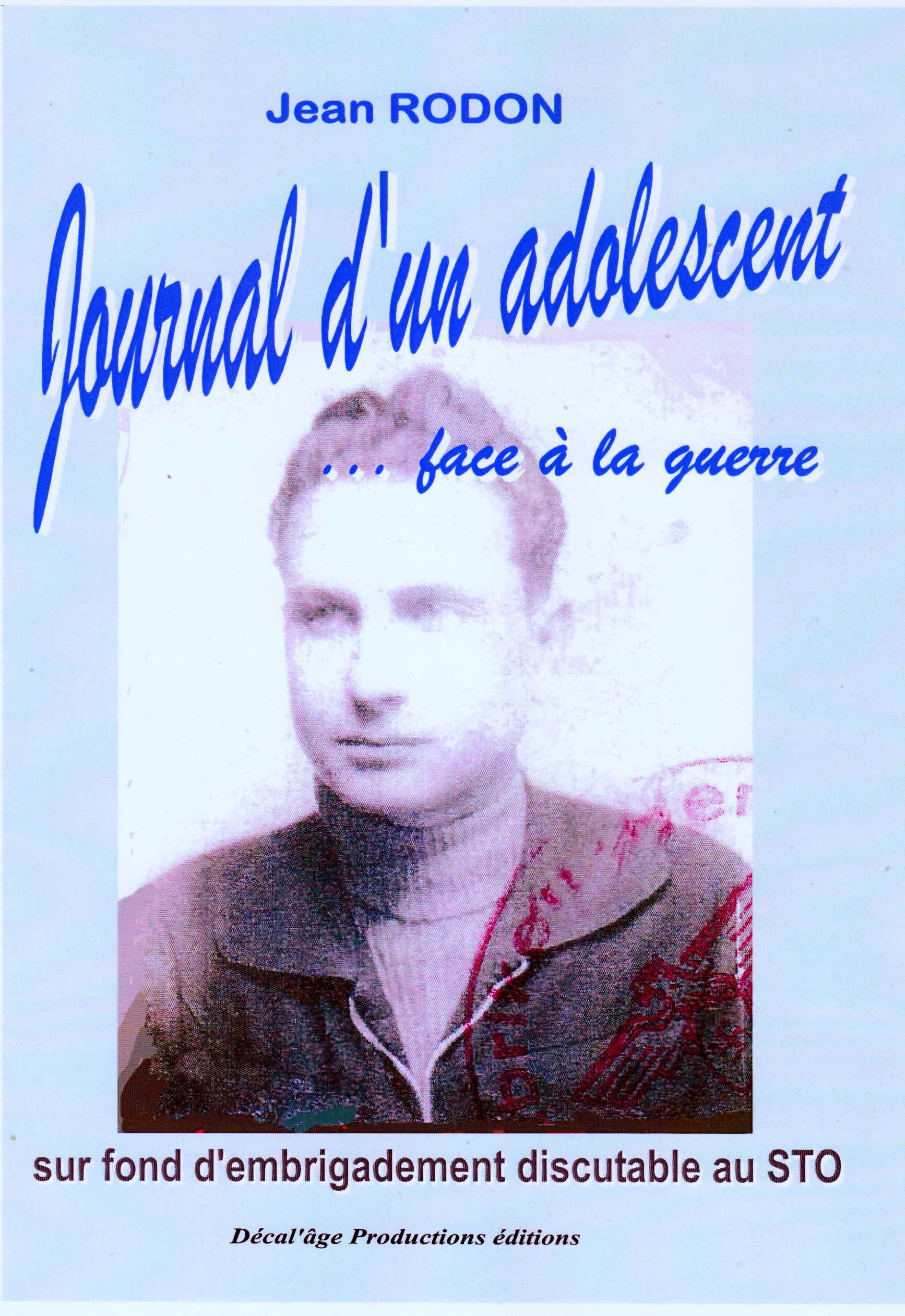 JOURNAL D'UN ADOLESCENT FACE A LA GUERRE