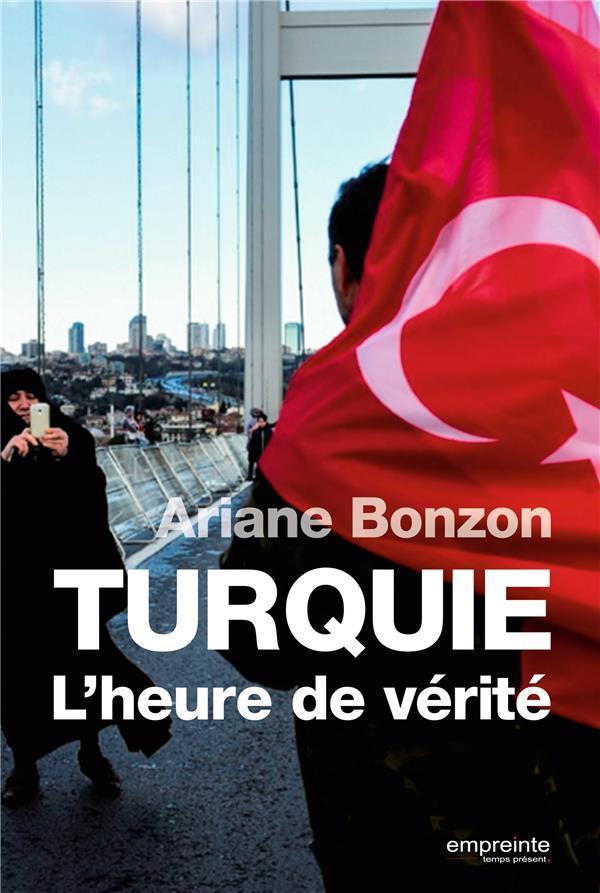 Turquie  l'heure de vérité