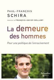 LA DEMEURE DES HOMMES POUR UNE POLITIQUE DE L'ENRACINEMENT