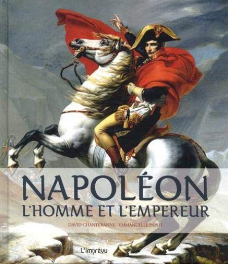 Napoléon L'homme et l'empereur