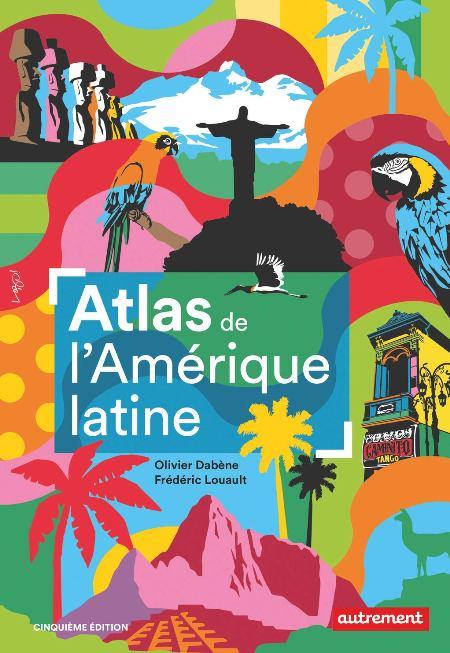 ATLAS DE L'AMERIQUE LATINE